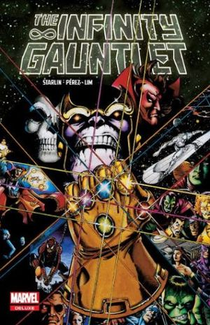 THE INFINITY GAUNTLET. MARVEL DELUXE EDICION 1904 / PD.