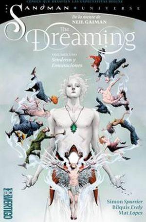 THE DREAMING / VOL. 1. SENDEROS Y EMANACIONES / THE SANDMAN UNIVERSE / PD.