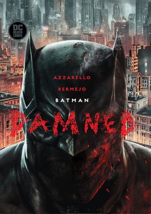 Batman. Damned (Deluxe) / Pd.