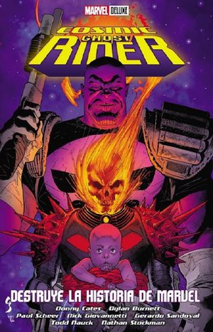 Cosmic Ghost Rider. Destruye al Universo Marvel (Deluxe Edition)
