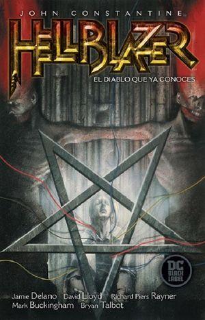 John Constantine / Hellblazer. El Diablo Que Ya Conoces (Black Label Deluxe Edition)