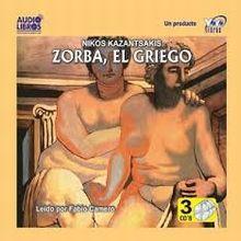 ZORBA EL GRIEGO / NIKOS KAZANTSAKIS (AUDIOLIBRO)
