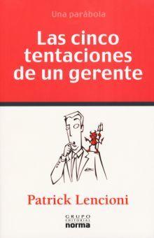 CINCO TENTACIONES DE UN GERENTE, LAS