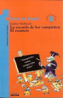 ESCUELA DE LOS VAMPIRITOS EL EXAMEN, LA