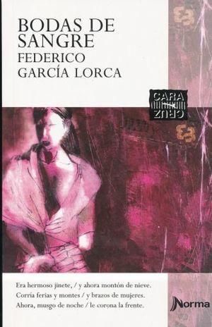 BODAS DE SANGRE / FEDERICO GARCIA LORCA VIDA Y OBRA / 2 ED.