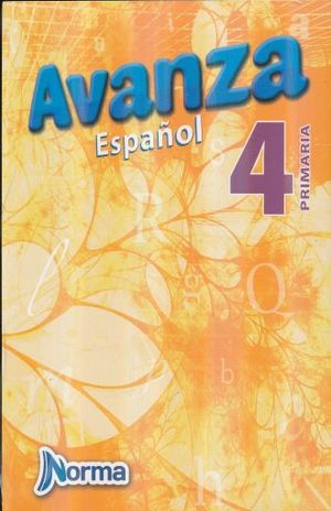 KIT AVANZA ESPAÑOL 4. PRIMARIA (LIBRO + CUADERNO DE ORTOGRAFIA)