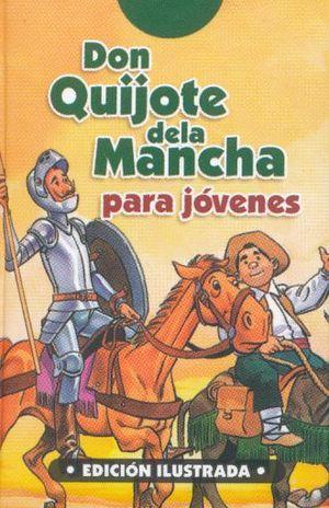 DON QUIJOTE DE LA MANCHA PARA JOVENES / PD. (MINILIBRO)
