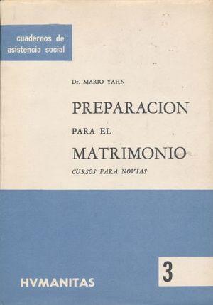 PREPARACION PARA EL MATRIMONIO. CURSOS PARA NOVIAS