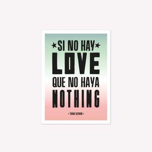 IMAN FLEXIBLE VIÑETA SI NO HAY LOVE QUE NO HAYA NOTHING TANO VERON
