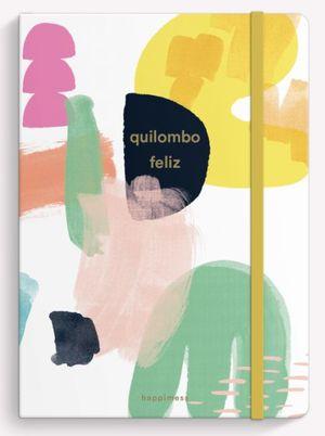 Cuaderno cosido Quilombo Feliz (Tamaño mediano - hojas blancas)