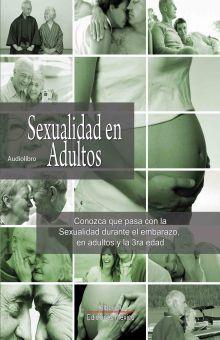 SEXUALIDAD EN ADULTOS (AUDIOLIBRO)