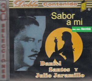 DANIEL SANTOS / JULIO JARAMILLO