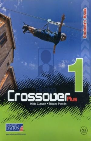 CROSSOVER PLUS 1 STUDENTS BOOK + READER