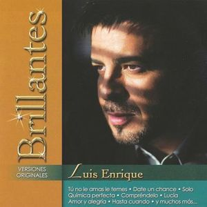 LUIS ENRIQUE / BRILLANTES