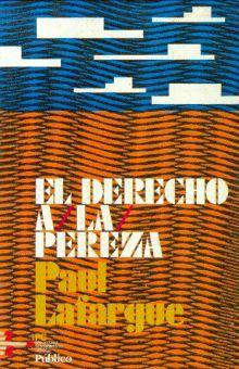 DERECHO A LA PEREZA, EL