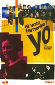 VOTO FEMENINO Y YO MI PECADO MORTAL, EL