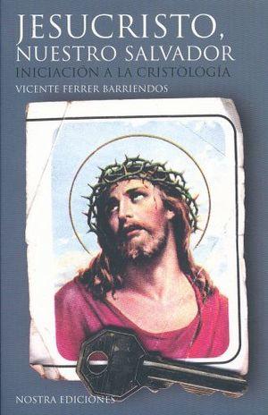 JESUCRISTO NUESTRO SALVADOR