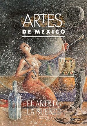 ARTES DE MEXICO # 13. EL ARTE DE LA SUERTE