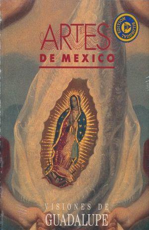 ARTES DE MEXICO # 29. VISIONES DE GUADALUPE