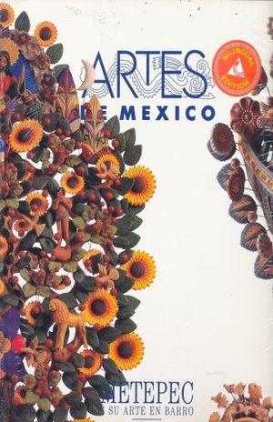 ARTES DE MEXICO # 30. METEPEC Y SU ARTE EN BARRO