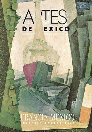 Artes de México # 39. Francia México imágenes compartidas