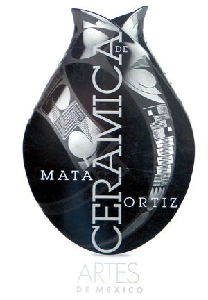 ARTES DE MEXICO # 45. CERAMICA DE MATA ORTIZ