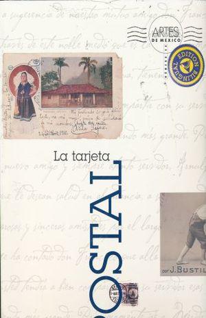 ARTES DE MEXICO # 48. LA TARJETA POSTAL