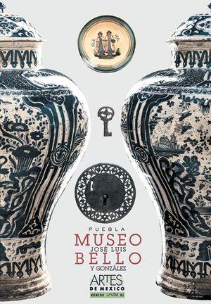 ARTES DE MEXICO # 61. MUSEO JOSE LUIS BELLO Y GONZALEZ