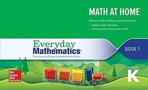 Everyday Mathematics 4 Grade K. Math at Home Book 1 / 4 ed.