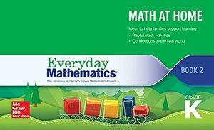 Everyday Mathematics 4 Grade K. Math at Home Book 2 / 4 ed.