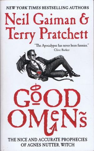 Good omens. The nice and accurate prophecies of agnes nutter, witch