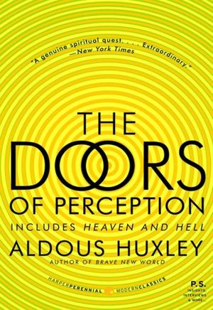 The doors of perception / Heaven and hell