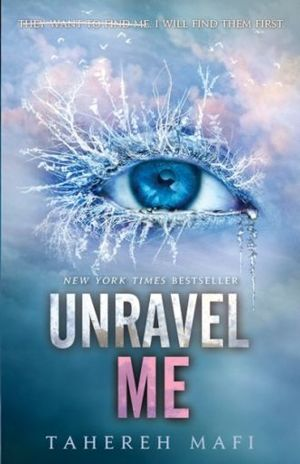 UNRAVEL ME / THE SHATTER SERIE