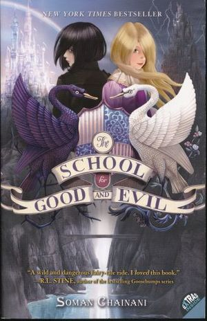 SCHOOL FOR GOOD AND EVIL, THE / TRILOGY THE SCHOOL FOR GOOD AND EVIL 1