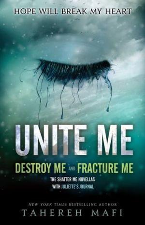 UNITE ME / THE SHATTER ME SERIE