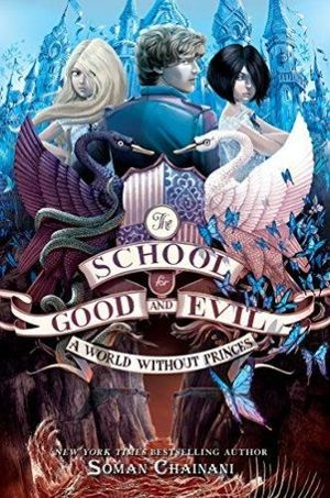 THE SCHOOL FOR GOOD AND EVIL #2. A WORLD WITHOUT