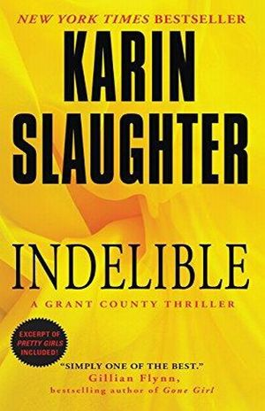INDELIBLE A GRANT COUNTY THRILLER