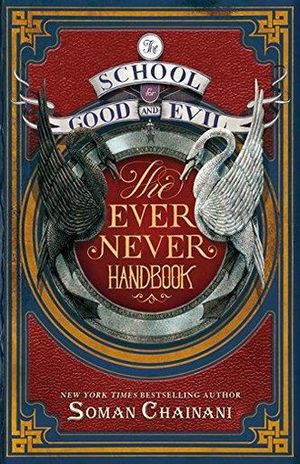 EVER NEVER HANDBOOK, THE / THE SCHOOL FOR GOOD AND DEVIL