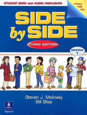 SIDE BY SIDE 1. STUDENTS BOOK WITH AUDIO HIGHLIGHTS / 3 ED. (INCLUYE 2 CD ROM)