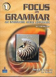 FOCUS ON GRAMMAR 1. AN INTEGRATED SKILLS APPROACH / 2 ED. (WITH CD)