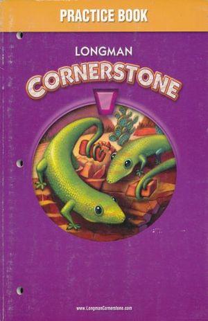 CORNERSTONE A PRACTICE BOOK