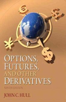 OPTIONS FUTURES AND OTHER DERIVATIVES / 9 ED.