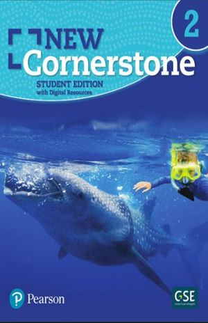 NEW CORNERSTONE / STUDENT EDITION WITH DIGITAL RESOURCES GRADE 2