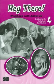 HEY THERE 4. WORKBOOK (WHIT AUDIO CD)