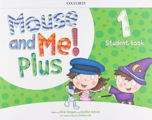 PAQ. MOUSE AND ME. PLUS 1. ACTIVITY BOOK + STUDENT BOOK