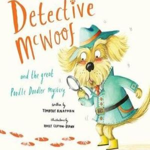 DETECTIVE MCWOOF AND THE GREAT POODLE DOODLER MY SEERY