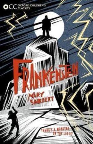 FRANKENSTEIN. OXFORD CHILDRENS CLASSICS