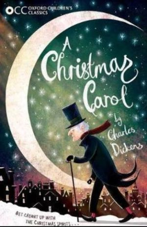 A CHRISTMAS CAROL. OXFORD CHILDRENS CLASSICS