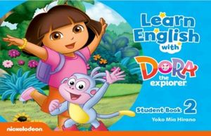 LEARN ENGLISH WITH DORA THE EXPLORER 2 (STUDENT BOOK)