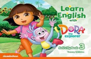 LEARN ENGLISH WITH DORA THE EXPLORER 3 (ACTIVITY BOOK)
